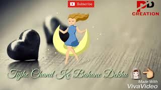 Tujhe chand ke Bahane Dekhu ll Lyrics status of Hindi ll