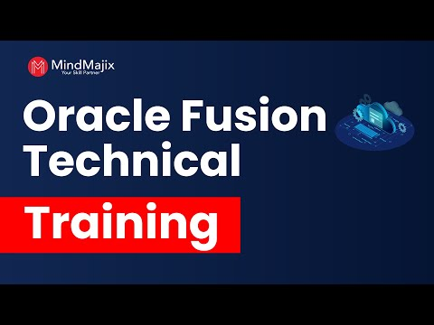 Oracle Fusion Technical Online Course | Demo - MindMajix - YouTube