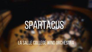 Spartacus - La Salle College Wind Orchestra