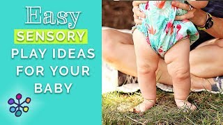 Easy Sensory Play Ideas For Your Baby