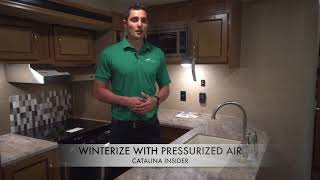 Coachmen Catalina Insider: Winterize with Pressurized Air