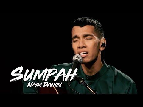 Naim Daniel - Sumpah #akuStar