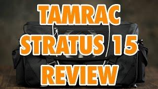 Tamrac Stratus 15 Review