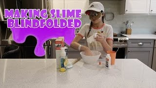 Making Slime Blindfolded | Annie LeBlanc