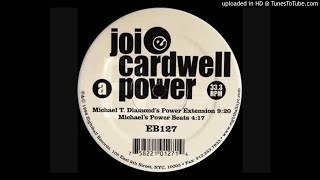 Joi Cardwell - Power (Michael T Diamond's Power Extension Mix)