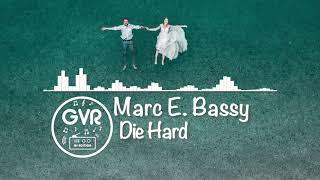 Marc E. Bassy   Die Hard