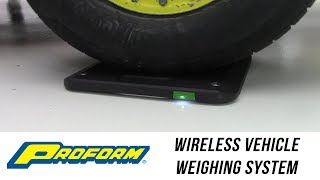 In the Garage™ with Parts Pro™: PROFORM Wireless Vehicle Weighing System