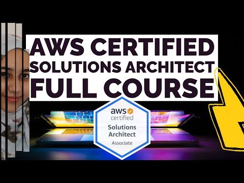 AWS Certified Solutions Architect Associate 2021 | FULL COURSE ...