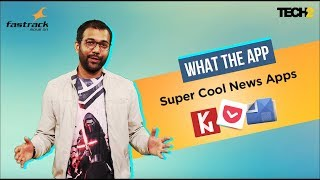 Super Cool News Apps | What The App