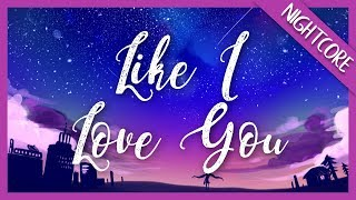 Nightcore ✖ Like I Love You | (lost Frequencies Ft. The Nghbrs) Lyrics