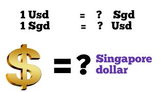 Usd to SGD l usd to singapore dollar exchange rate l usd to sgd l sgd to usd l sgd to dollar exchang