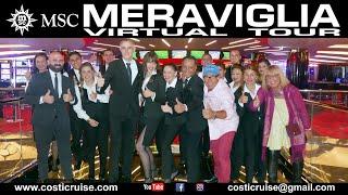 MSC MERAVIGLIA & VIRTUAL Tour