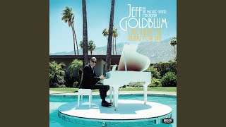 Jeff Goldblum  The Mildred Snitzer Orchestra The Sidewinder  The Beat Goes On Feat Inara George