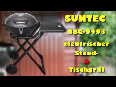 SUNTEC BBQ 9493 elektrischer Standgrill & Tischgrill - Lohnt sich der Kauf ?