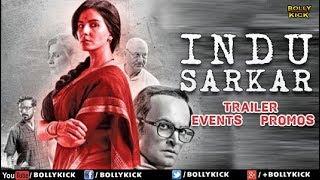 Hindi Movies | Indu Sarkar Full Movie Promotions | Hindi Trailer 2018 | Events