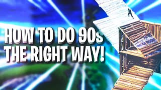 How to do 90s the RIGHT way