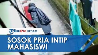 Polisi Tangkap Pria Misterius yang Videonya Viral & Tepergok Intip Mahasiwi Ganti Baju di Kamar Kos