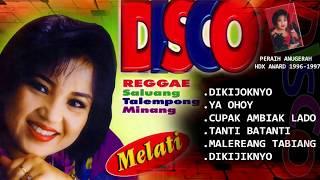 "Melati - Disco Saluang ReggaeTalempong Minang ""Dikijoknyo""   Peraih Anugerah HDX Award"