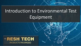 Introduction to Environmental Test Equipment