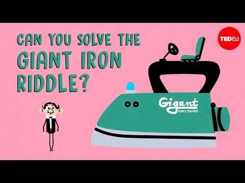 Zvládnete vyřešit hádanku s obří žehličkou? - TED-Ed