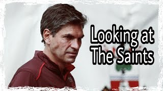 Looking at Southampton   Weekend's match preview