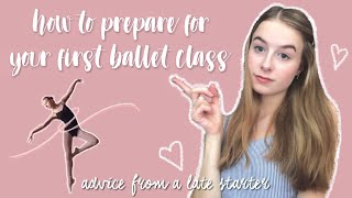 how to be prepared for your first ballet class | what to wear, learn the basics, be ready