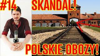 POLSKIE OBOZY! KIEDY TO SIĘ WRESZCIE SKOŃCZY!