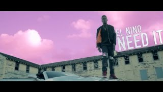 El Nino - Need It | Dir  by @TheRealJayPusha