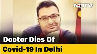 Covid-19 News: Delhi Doctor Dies Of Covid, Colleagues Raised Over Rs 2 Lakh For Treatment