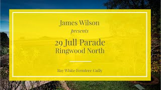 29 Jull Parade, Ringwood - Ray White Ferntree Gully