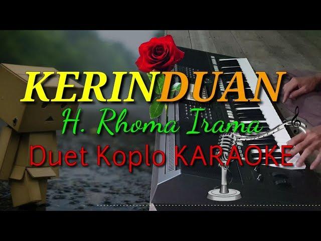 KERINDUAN - H. Rhoma Irama feat Rita Sugiarto Duet Koplo KARAOKE Dangdut Time Cover YAMAHA PSR S970