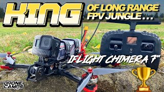 KING of LONG RANGE FPV JUNGLE - iFlight Titan Chimera7 Long Range Drone - FULL REVIEW & FLIGHTS