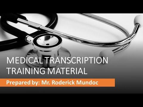 MEDICAL TRANSCRIPTION TRAINING MATERIAL AUDIO CLIP 1 ...