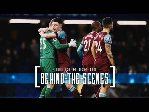 WEST HAM BEAT CHELSEA AT STAMFORD BRIDGE | BEHIND THE SCENES