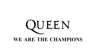 Queen   We Are The Champions   Remastered
