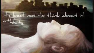 Best Not To Think About It - Athlete