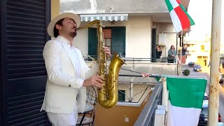 Bella Ciao - BALCONY SAX PERFORMANCE In ITALY