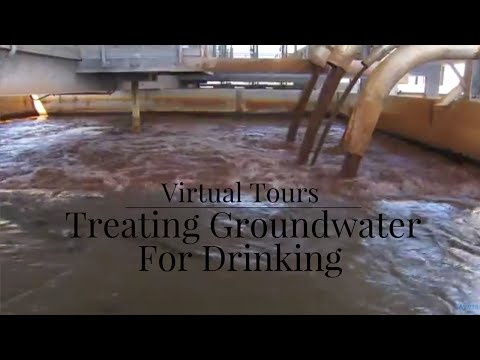 Video Treating groundwater for drinking | Virtual tours