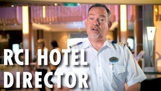 Fleet Preview ~ Behind-the-Scenes: Hotel Director ~ Royal Caribbean International