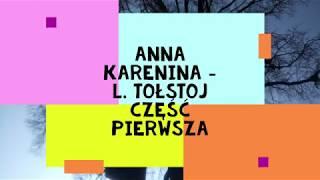 """""""Anna Karenina"""" – L.Tołstoj część pierwsza audiobook"""