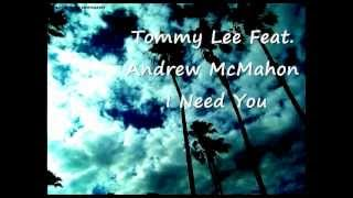 Tommy Lee-I need you.wmv