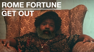 Rome Fortune - Get Out (Official Video)