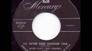 I'll Never Shed Another Tear - Lester Flatt & Earl Scruggs