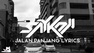 SAYKOJI - JALAN PANJANG ft. GUNTUR SIMBOLON (Lirik )