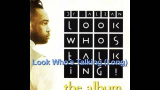 Look Who's Talking (Long version) ~ Dr Alban