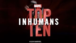 Marvel Top 10 Inhumans