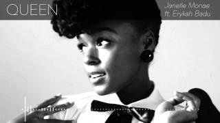 QUEEN - Janelle Monae ft. Erykah Badu
