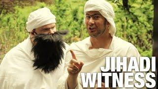 Ding Dong! Jihadi Witnesses!