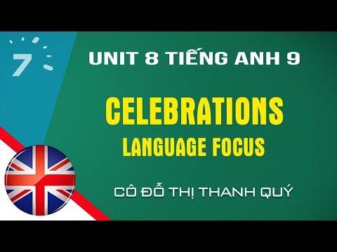 TIẾNG ANH 7- UNIT 8 - LANGUAGE  FOCUS  -TA 7yrs