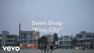 Swim Deep - King City (Behind the Scenes)